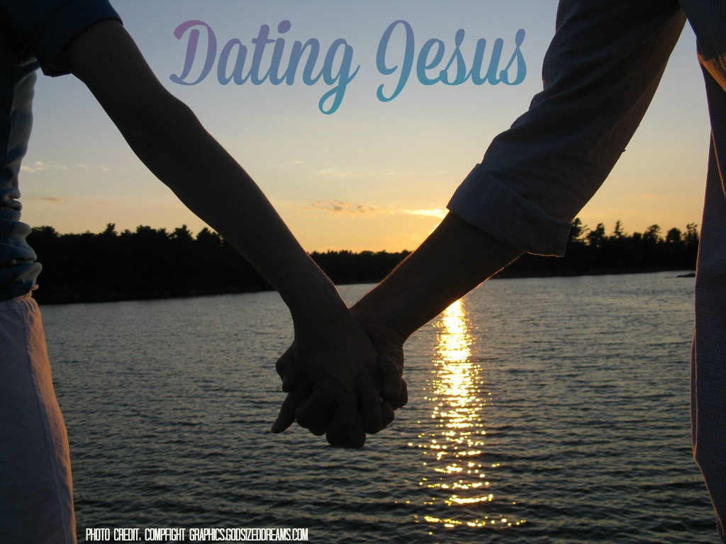 Dating jesus