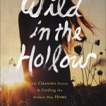 Wild In The Hollow: Chapters 10-12